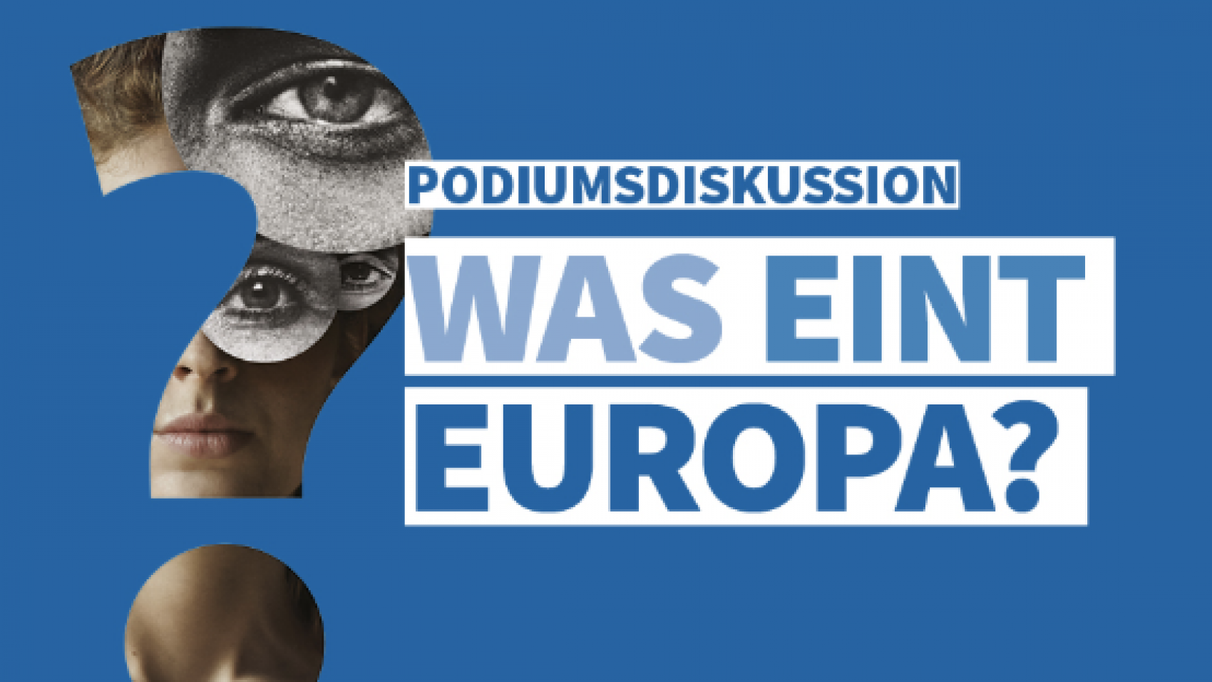 Was eint Europa?